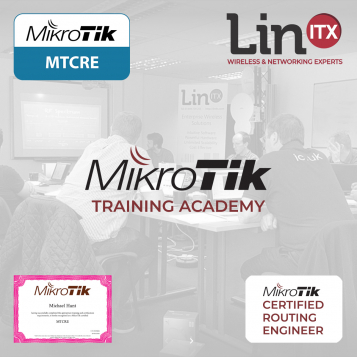 LinITX MikroTik RE0420 MTCRE Training Course - 15th-17th April 2020
