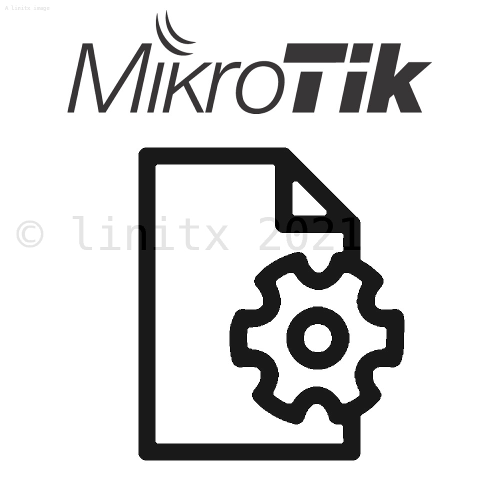 Mikrotik Configuration - LinITX com - Buy Ubiquiti, Mikrotik