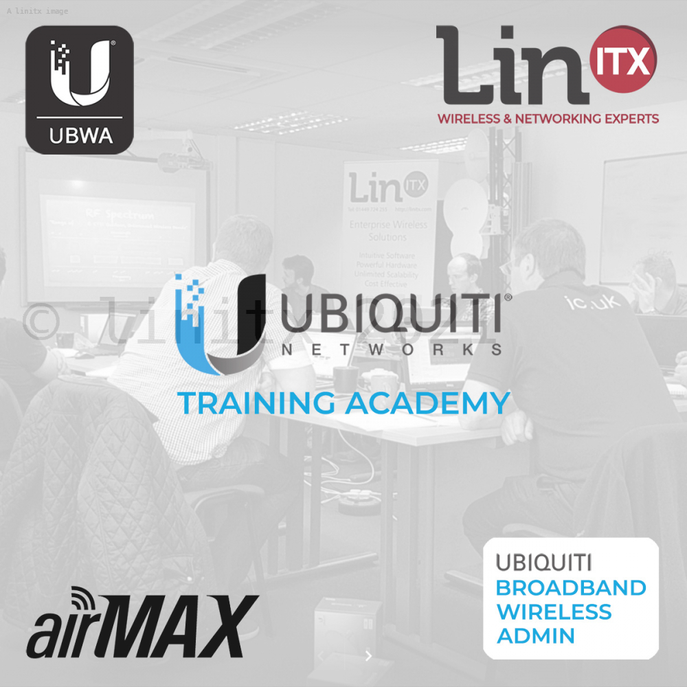 LinITX Ubiquiti UBWA A1119 Broadband Wireless Admin Course - 14th-15th Nov  2019