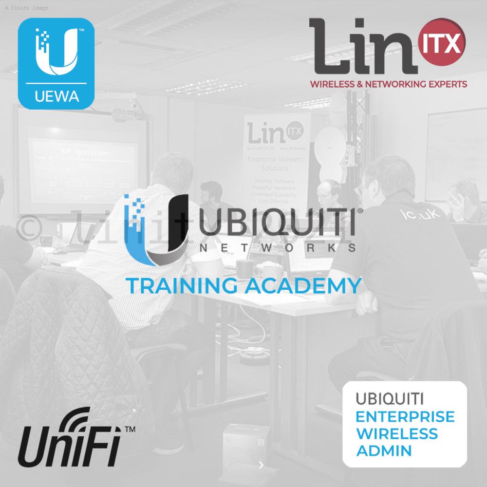 LinITX Ubiquiti UEWA-v2 U1119 Enterprise Wireless Admin Course - (Unifi)  12th-13th Nov 2019